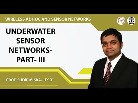 Underwater Sensor Networks- Part- III