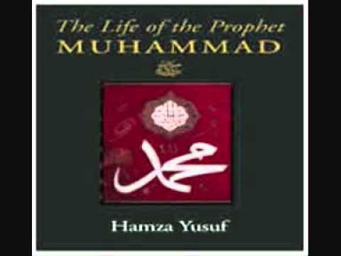The Life Of The Prophet Muhammad (Part 1) - Hamza Yusuf Hanson