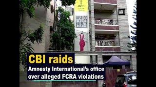 cbi-raids-amnesty-international-office-alleged-fcra-violations