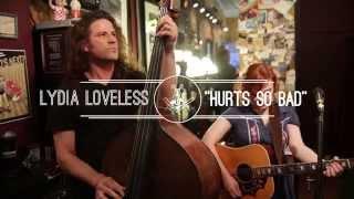 Lydia Loveless - Hurts So Bad