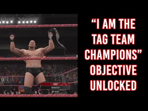 "WWE 2K16 ""I Am The Tag Team Champions"" Special Objective Unlocked"