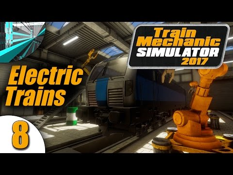 Let's Play Train Mechanic Simulator 2017 (part 8 - Fuses [blind])