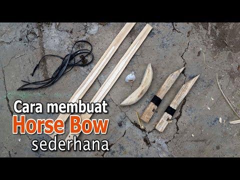 Cara membuat busur horse bow sederhana menggunakan bambu