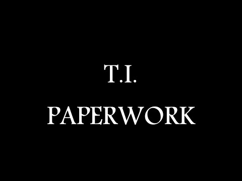 T.I. Feat. Pharrell - Paperwork ( Official Lyric Video )
