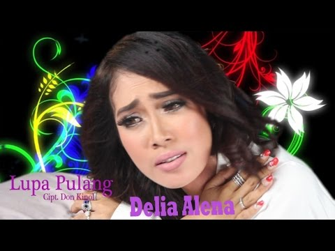 Delia Alena - Lupa Pulang (  )