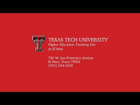 Texas Tech University Higher Education Teaching Site at El Paso