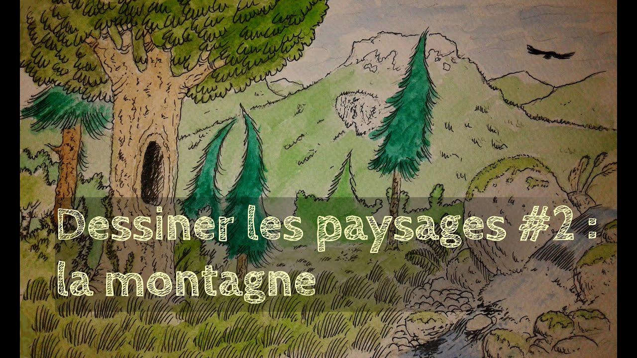 Dessiner les paysages 2 la montagne youtube - Dessiner un paysage ...