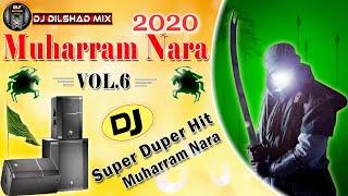 Ya Hussain ya Ali Dj Moharram Nara 2020    Hard Vaibratio Mix    Miya Bhai Mix   