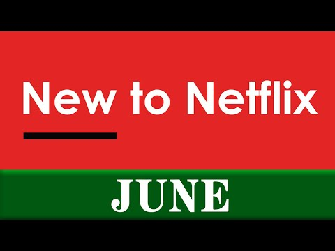 New To Netflix: June 2020