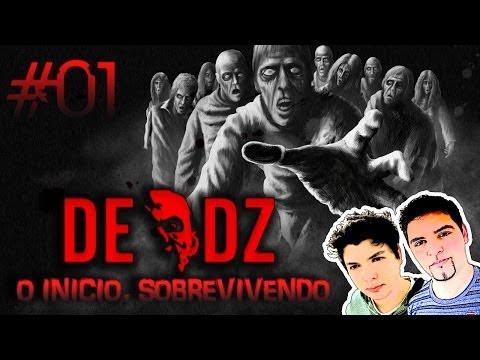 Dead Z, #01 O Início, Tentando Sobreviver - U P G a m e s