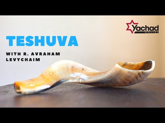 What Is the First Step to Teshuva? - R. Avraham Levychaim