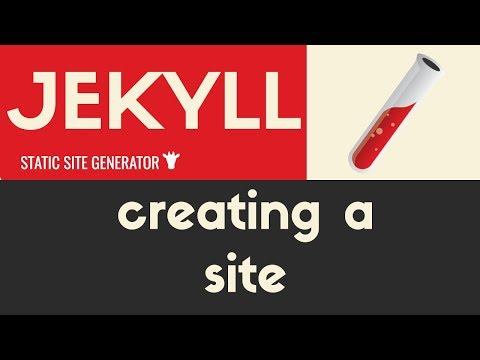 Creating a Site | Jekyll - Static Site Generator | Tutorial 4