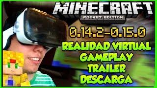 Minecraft PE 0.14.2 Gear VR - Trailer Gameplay y Descarga - Realidad Virtual Pocket Edition
