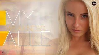 Alle -  My Weakness