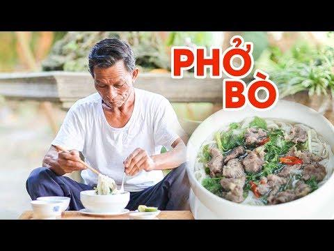 Ông Thọ Làm Món Phở Bò Đậm Đà Hương Vị Việt | Beef Pho