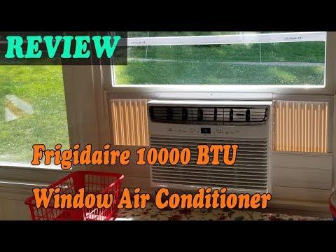 Frigidaire 10000 BTU Window Air Conditioner - Review 2019