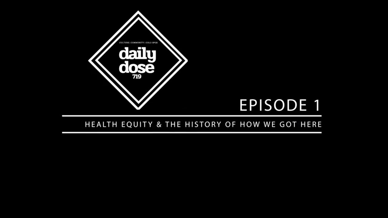 Episode 1: Health Equity and How We Got Here