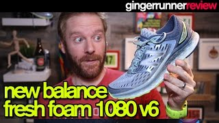 NEW BALANCE FRESH FOAM 1080 v6 REVIEW | The Ginger Runner