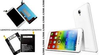 Lenovo A5000: разборка смартфона и замена аккумулятора BL234, ЖК-дисплея и тачскрина