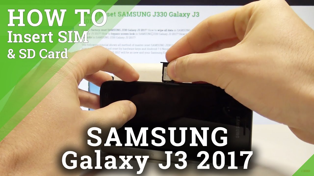 inserer carte sim samsung j3 2020 How to Insert Nano SIM on SAMSUNG Galaxy J3 2017   Install Mirco