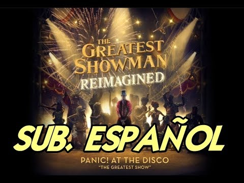 Panic! at the Disco - The Greatest Show...