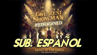 Panic! at the Disco - The Greatest Show sub. español