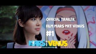FILM MARS MET VENUS | OFFICIAL TRAILER | MULAI TAYANG 20 JULI PART CEWEK DAN 3 AGUSTUS PART COWOK #1