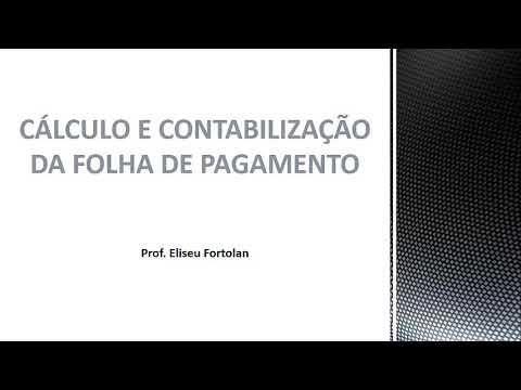 Cálculo E Contabilização Da Folha De Pagamento Youtube
