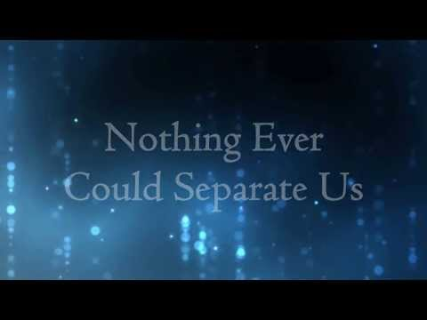 Nothing Ever Could Separate Us - Citizen Way (Lyrics)