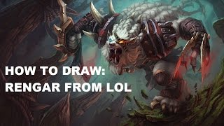How to draw: Rengar from League of Legends