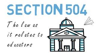 Section 504: Explained & Summarized