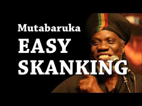 MUTABARUKA EASY SKANKING