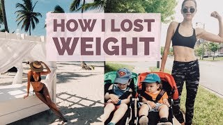 How I Lost Weight | Model, Post Baby, Mother, Holistic Nutritionist