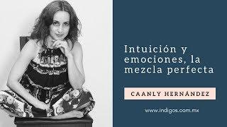 Psicóloga, terapeuta floral y Máster en PNL. Intuición y emociones, la mezcla perfecta