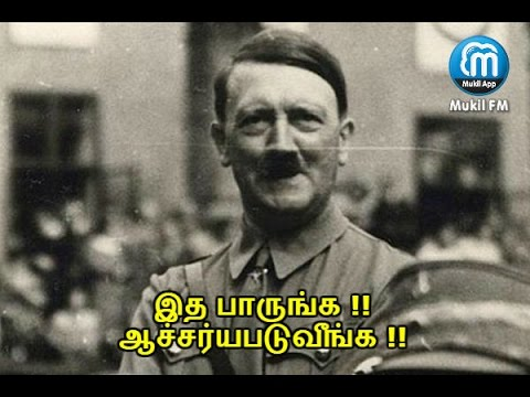 Hitler's Important Things To All Of Us | Mukil App