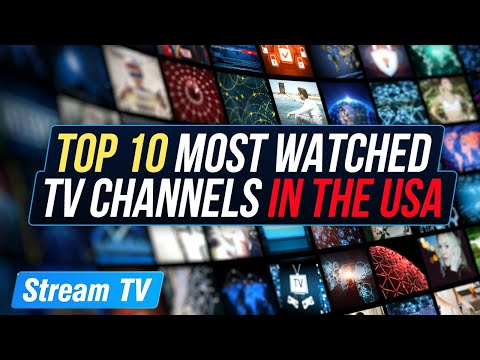 Top 10 Most Watched TV Channels in the USA