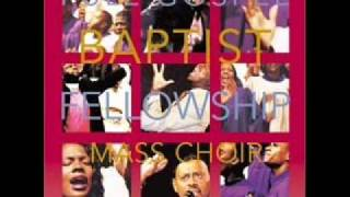Full Gospel Baptist Fellowship Mass Choir  - You Are My King & He Is Here
