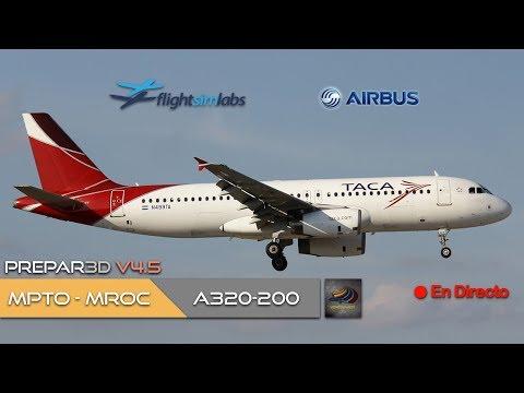 DIRECTO [P3Dv4.5] FSLabs A320-200 | MPTO - MROC | IVAO (ESP/ENG)