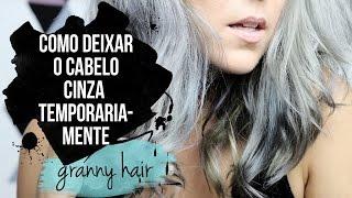 como fazer cabelo cinza em casa granny hair   bia jiacomine