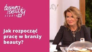 Jak zacząć biznes w branży beauty i gdzie szukać wiedzy? Business & Beauty Studio BB