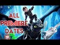 ALL PREMIERE DATES AROUND THE WORLD! How to train your Dragon: The Hidden World