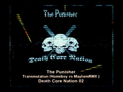 Death Core Nation 02 Preview The Punisher  Transmutation Homeboy vs Mayhem RMX