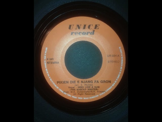 Imro Lioe A Njie & The Kaseko Masters_Pikien Die E Njang Fa Gron/Ta Boe Sé (single) 1977