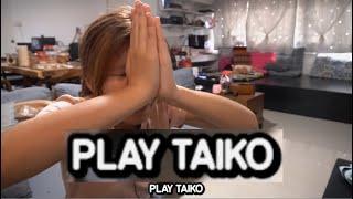 When tokaku tells you to PLAY TAIKO play taiko