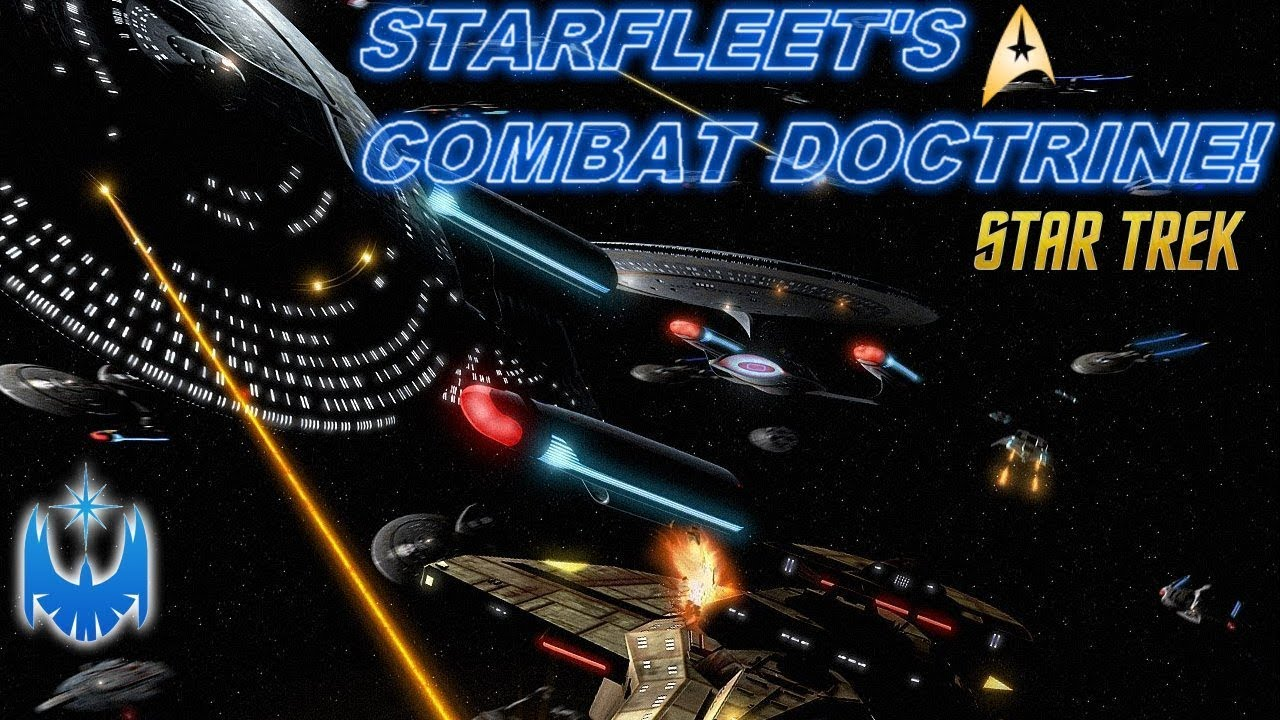 Federation Starfleet's Strategic Combat Doctrine Analysis!