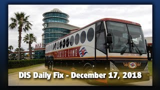 DIS Daily Fix | Your Disney News for 12/17/18