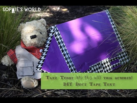 How to Make a Duct Tape Tent for your Teddy Bear | Sophieu0027s World & How to Make a Duct Tape Tent for your Teddy Bear | Sophieu0027s World ...