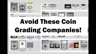 Fake Grading Companies - Fake Slabs - What Graded Coins To Avoid!
