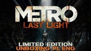 Metro Last Light Limited Edition PC - Unboxing PL/ENG