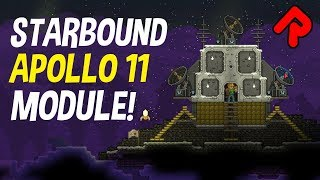 Building Starbound Apollo 11 Module! | Let's play Starbound 2019